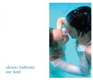 Alessio Ballerini - me And