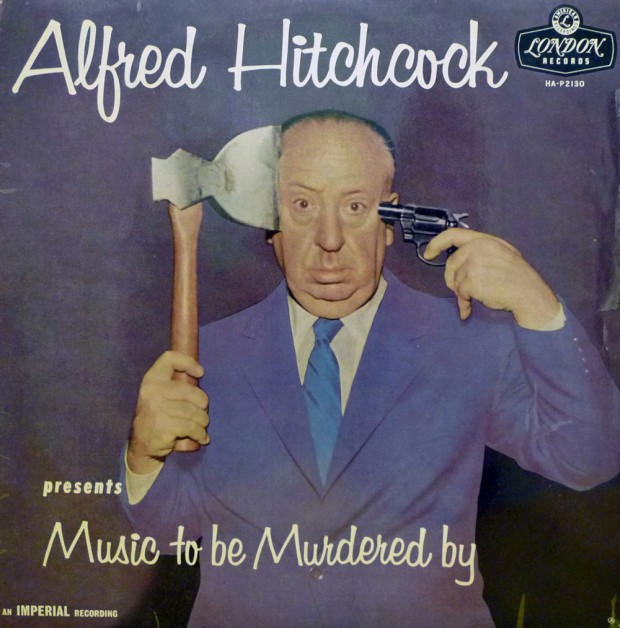 Alfred Hitchcock - Music to be murdered by
