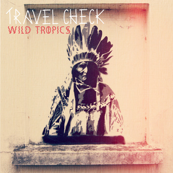Travel Check - Wild tropic 7''
